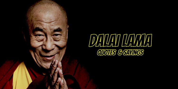 Dalai Lama Quotes And Sayings