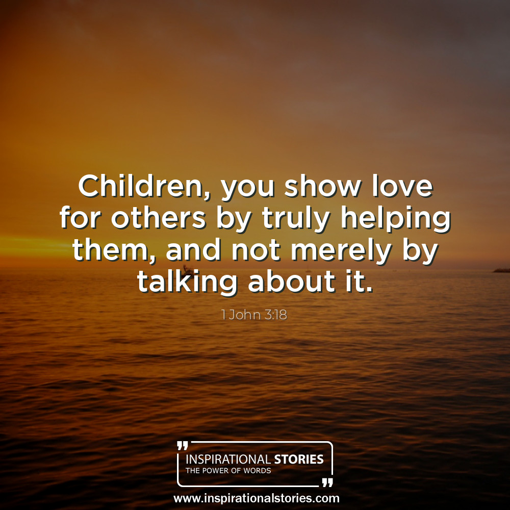 1 John 318 Children You Show Love For Others By Truly Helpin