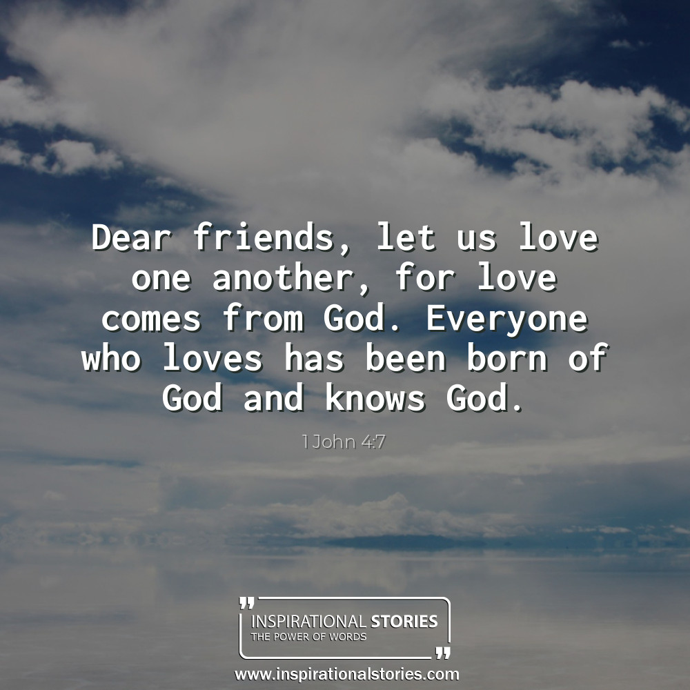 1 John 47 Dear Friends Let Us Love One Another For Love Co