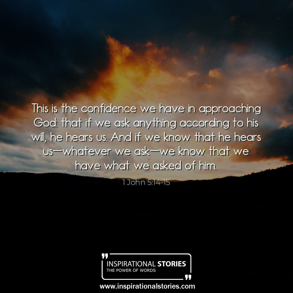 1 John 514 15 This Is The Confidence We Have In Approaching God
