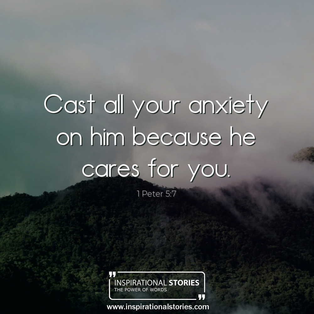 1 Peter 57 Cast All Your Anxiety On Him Because He Cares For
