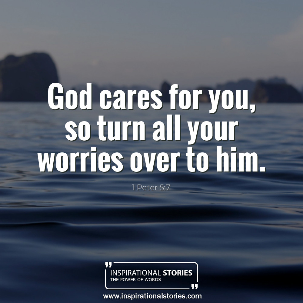 1 Peter 57 God Cares For You So Turn All Your Worries Over T