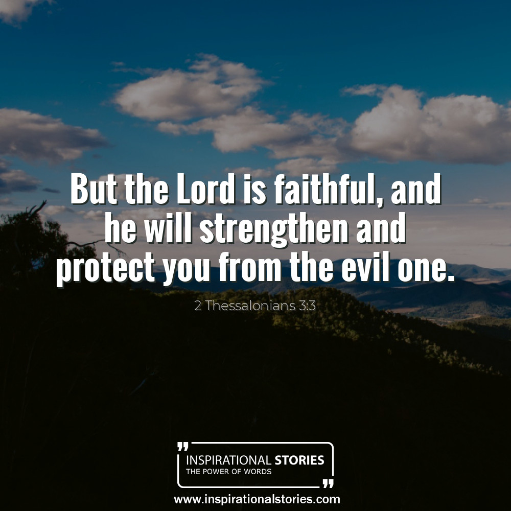 2 Thessalonians 33 But The Lord Is Faithful And He Will Strengthen A