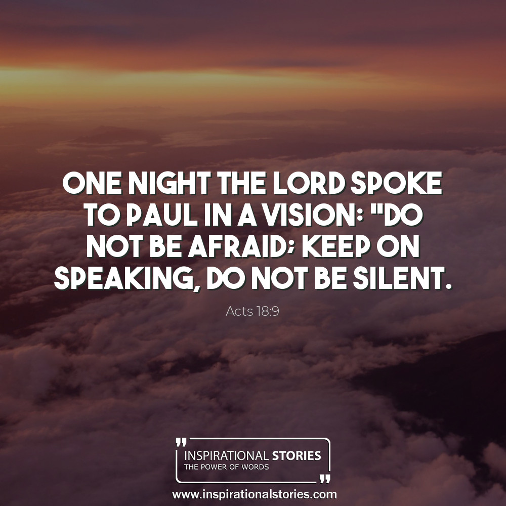 Acts 189 One Night The Lord Spoke To Paul In A Vision D