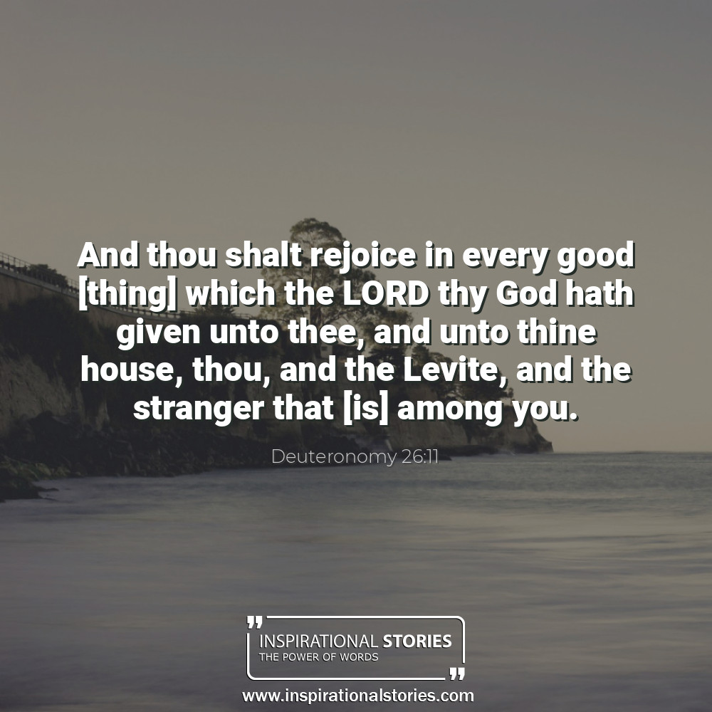 Deuteronomy 2611 And Thou Shalt Rejoice In Every Good Thing Which