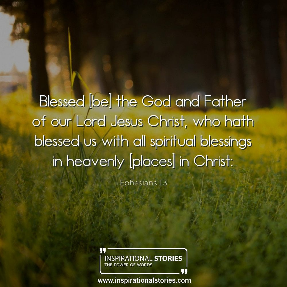 Ephesians 13 Blessed Be The God And Father Of Our Lord Jesus