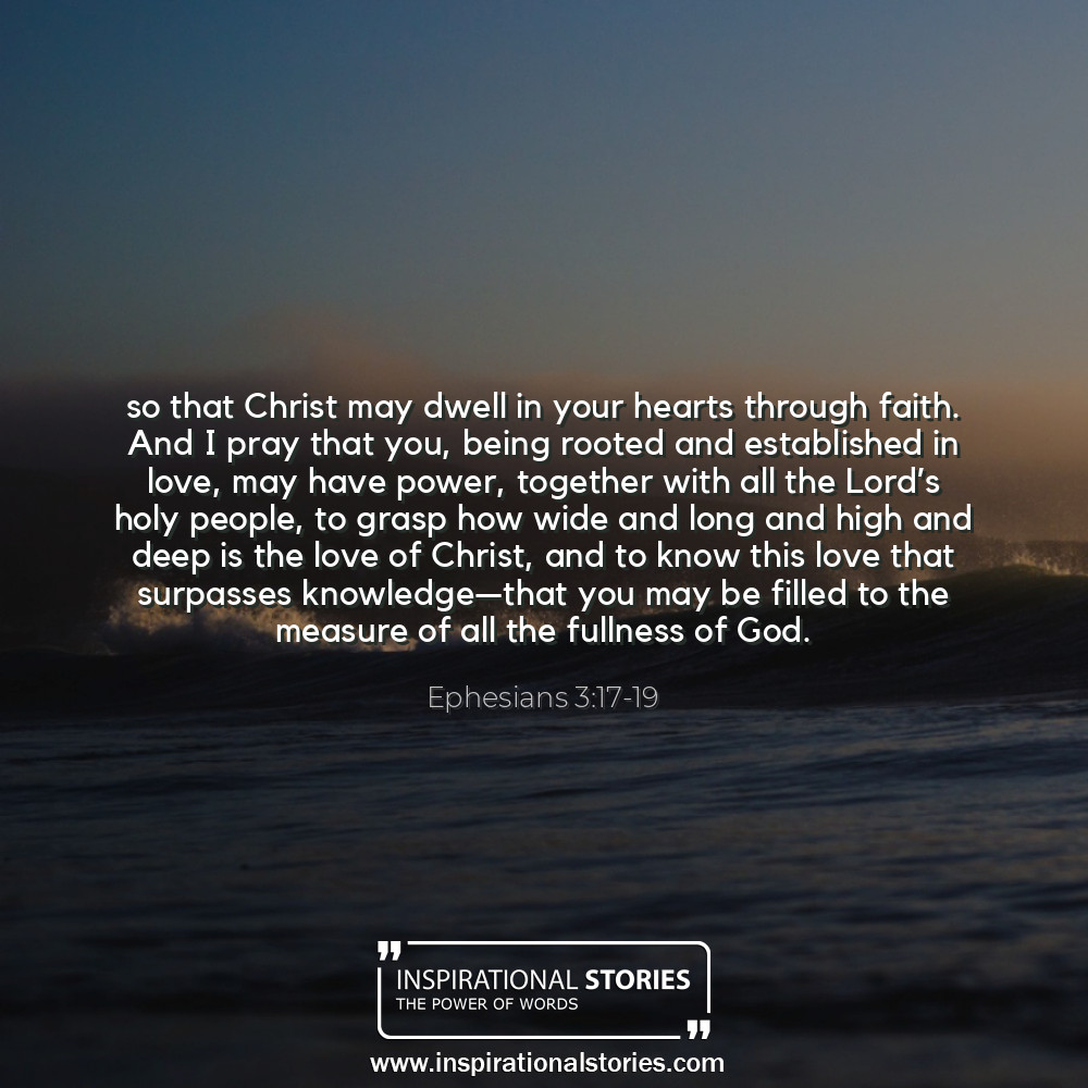 Ephesians 317 19 So That Christ May Dwell In Your Hearts Through Fa