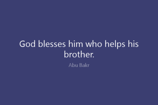 God Blesses Him Who Helps His Brother