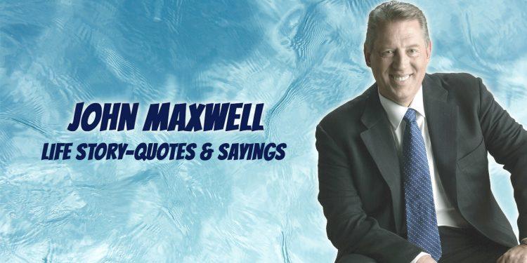 John Maxwell Inspirational Story