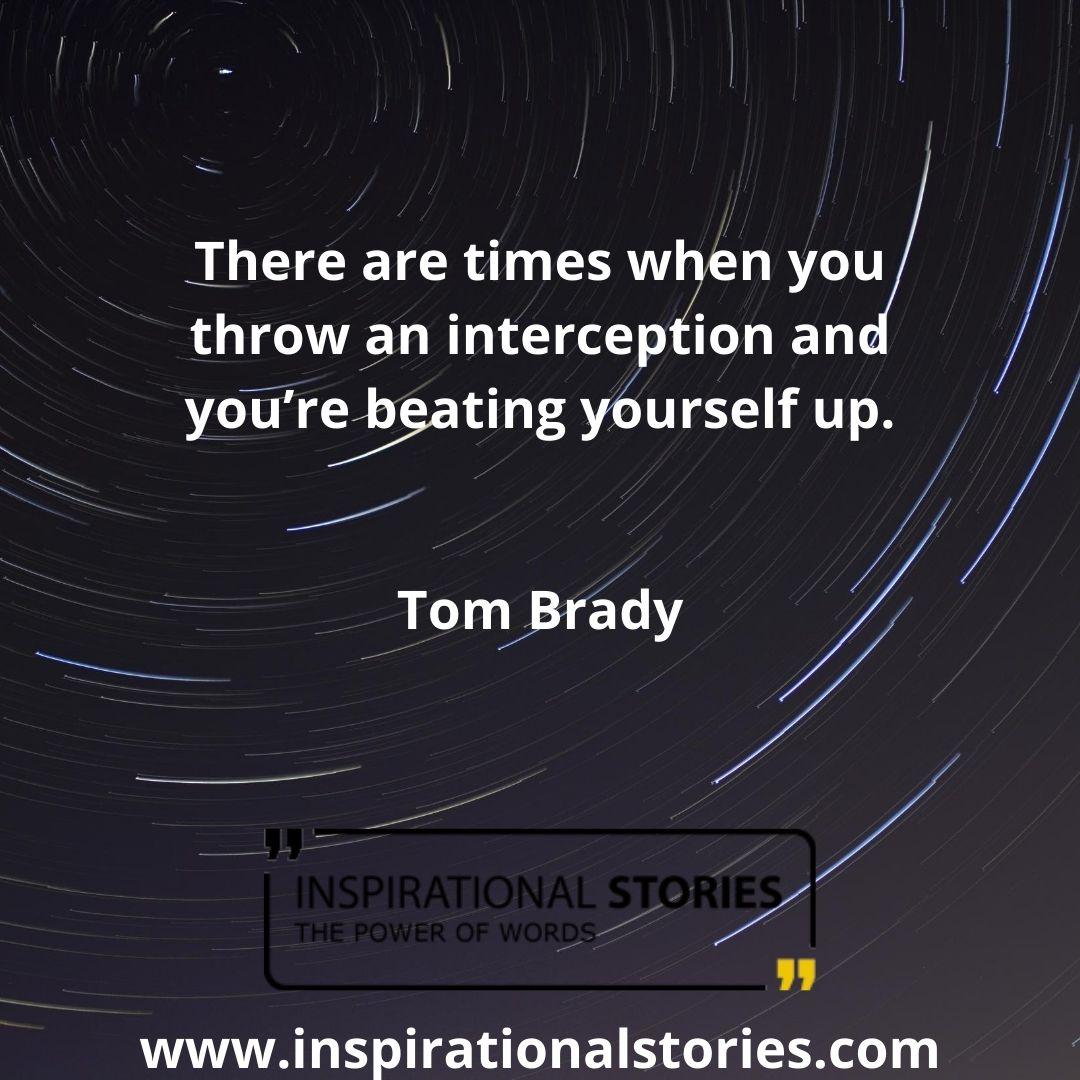 Tom Brady Quotes