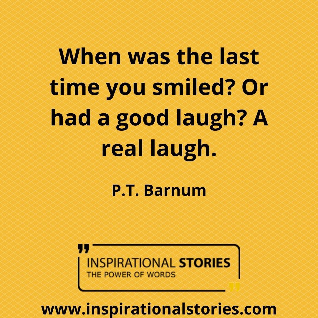 P T Barnum Quotes